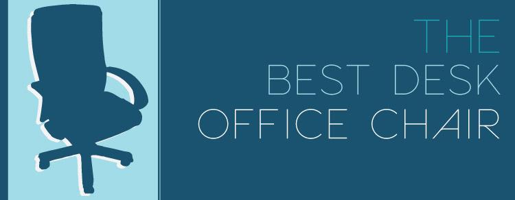 Best Desk Office Chair