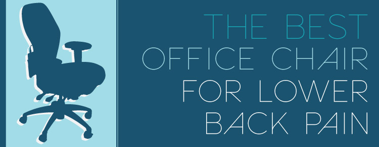 best office chair for lower back pain | support your lower back
