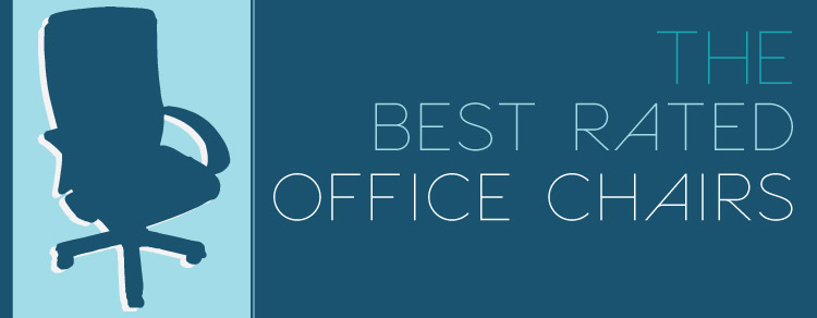 Best Rated Office Chairs The Top Picks Comfy Office